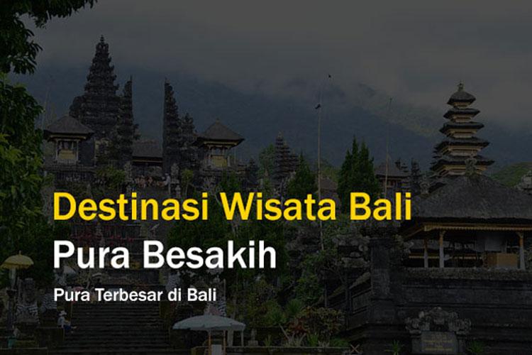 Klik Lokasi - Destinasi Wisata Pura Besakih Bali
