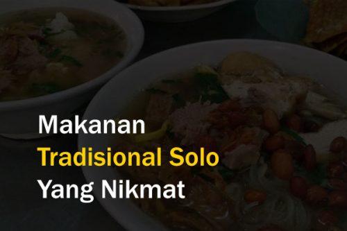 Makanan Tradisional Solo Yang Nikmat